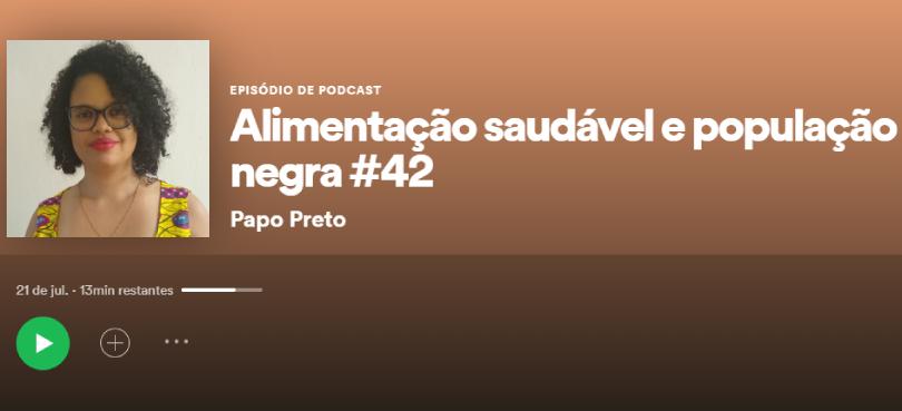 Abrasco fala sobre insegurança alimentar entre negros no podcast Papo Preto