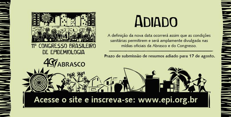 Abrasco adia 11º Congresso Brasileiro de Epidemiologia