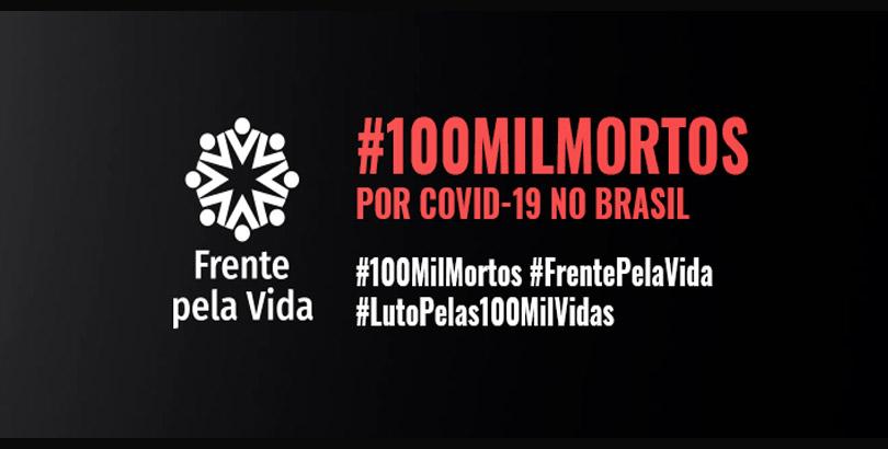 Nota de Pesar e de Indignação pelos 100 Mil Brasileiros Mortos por Covid-19
