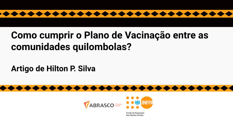 Como cumprir o Plano de Vacinação nas comunidades quilombolas