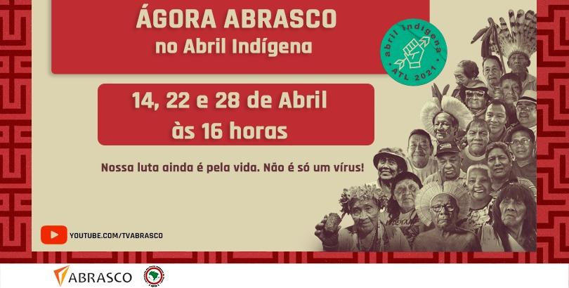 Abrasco apoia Abril Indígena e realiza Ágoras temáticas