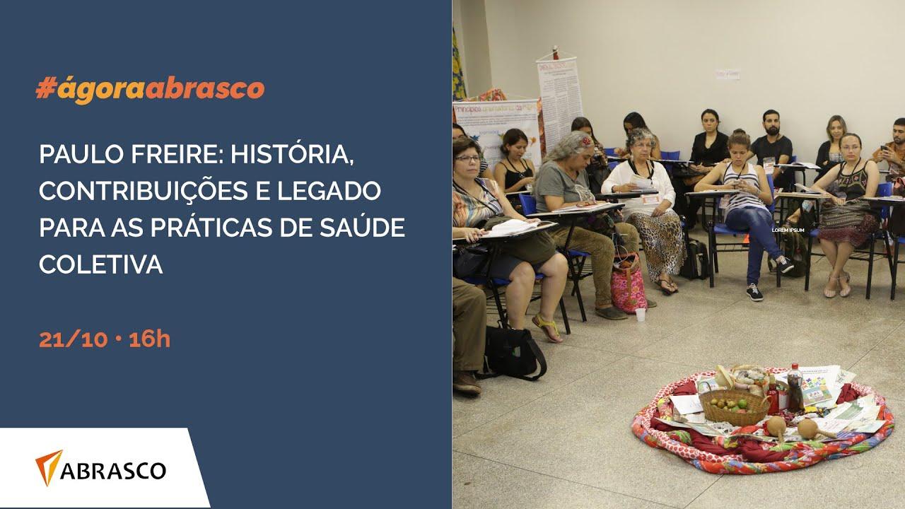 Abrasco realiza ágoras temáticas em homenagem a Paulo Freire